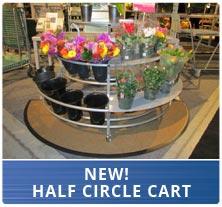 New - Half Circle Carts